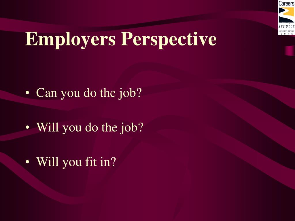 Employers Perspective