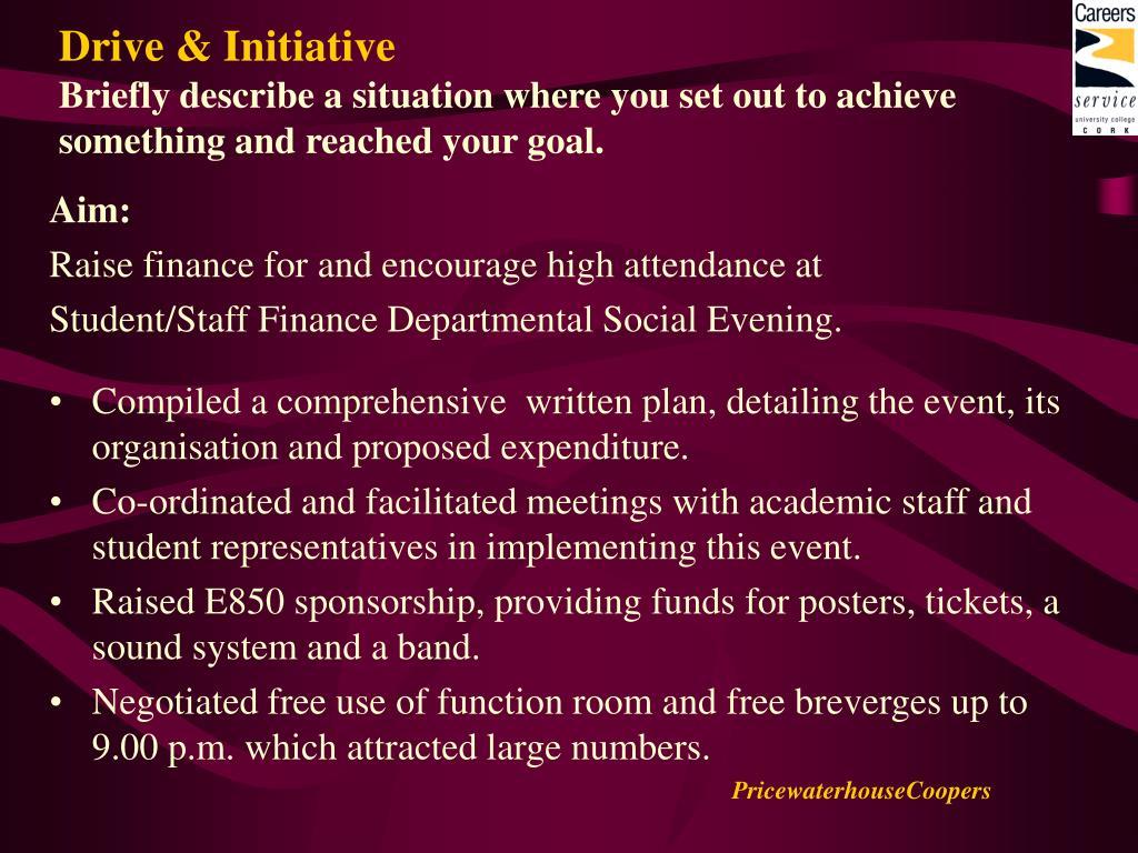 Drive & Initiative
