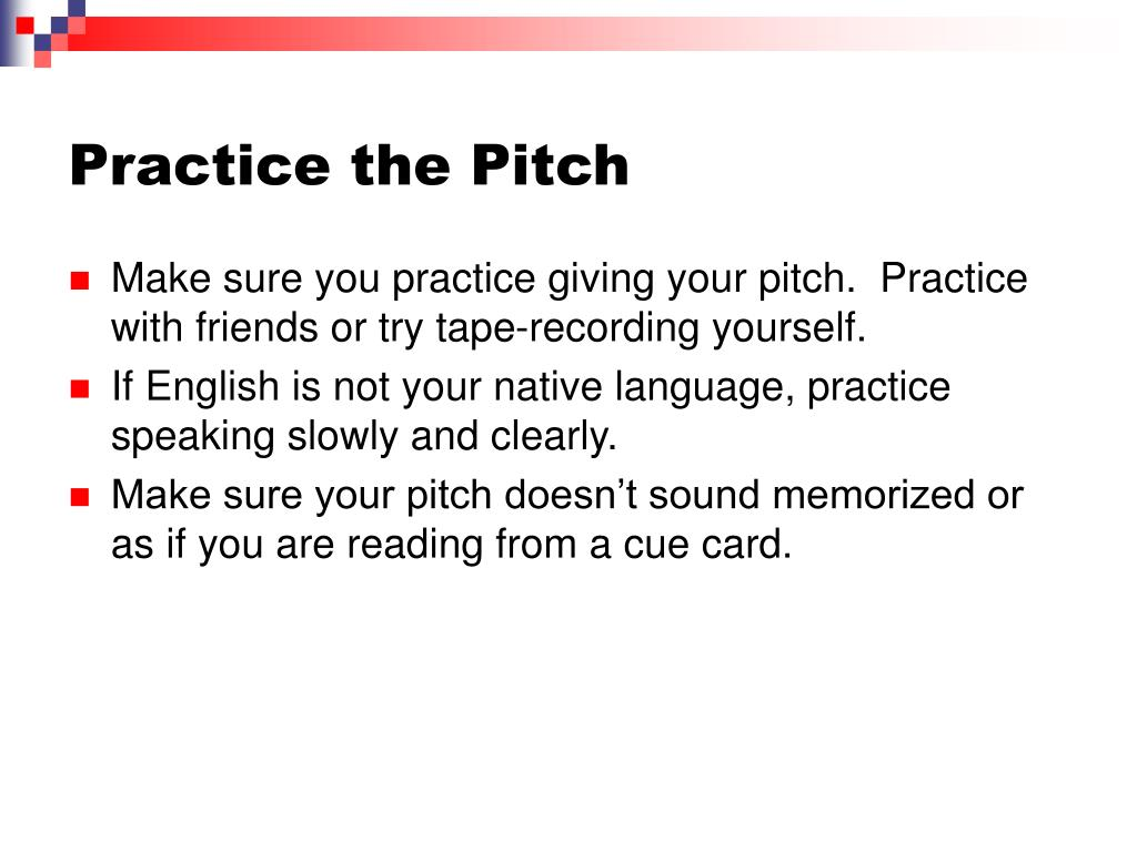 Practice the Pitch