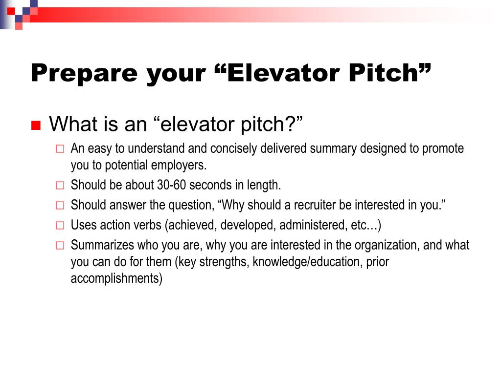 "Prepare your ""Elevator Pitch"""