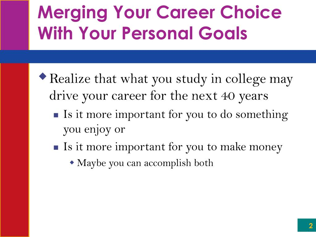 Merging Your Career Choice With Your Personal Goals