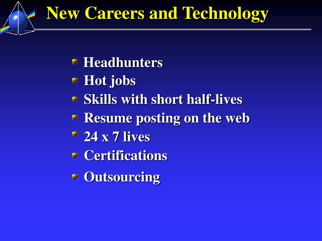 New Careers and Technology