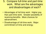 5 compare full time and part time work what are the advantages and disadvantages of each