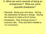 6 what are some rewards of being an entrepreneur what are some possible drawbacks