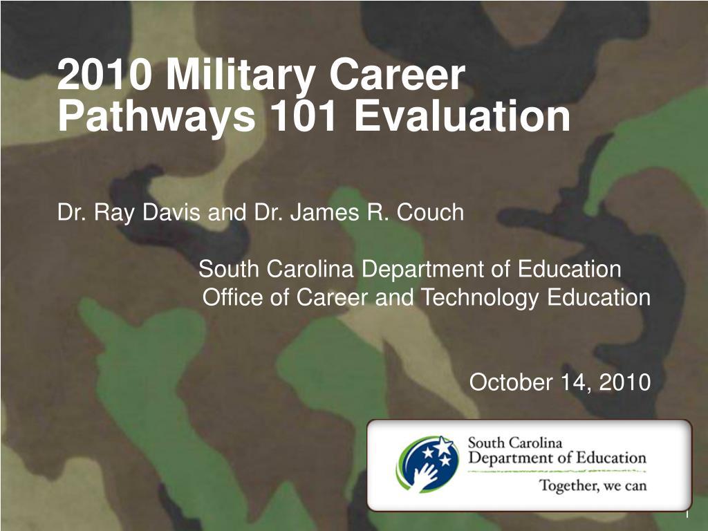 2010 Military Career Pathways 101 Evaluation