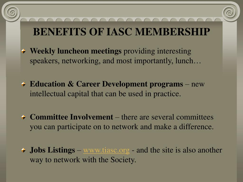 BENEFITS OF IASC MEMBERSHIP