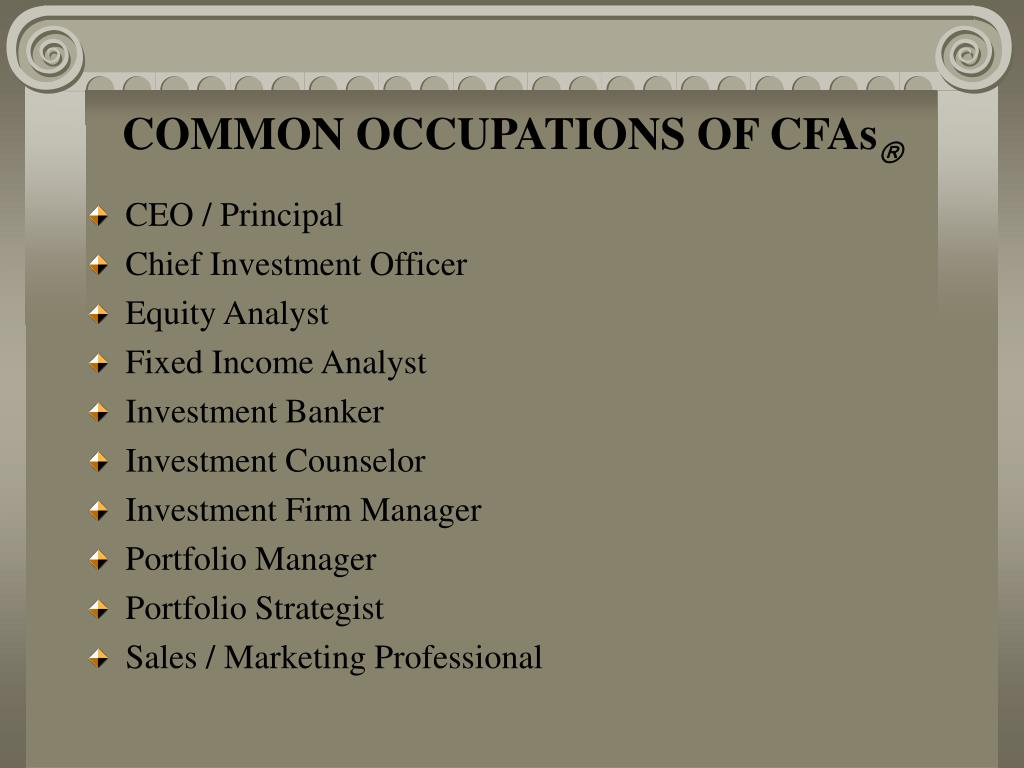 COMMON OCCUPATIONS OF CFAs