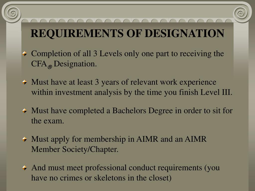 REQUIREMENTS OF DESIGNATION
