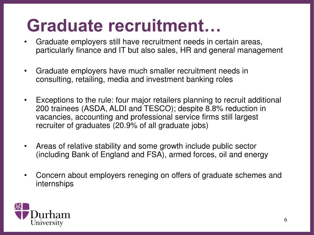 Graduate recruitment…