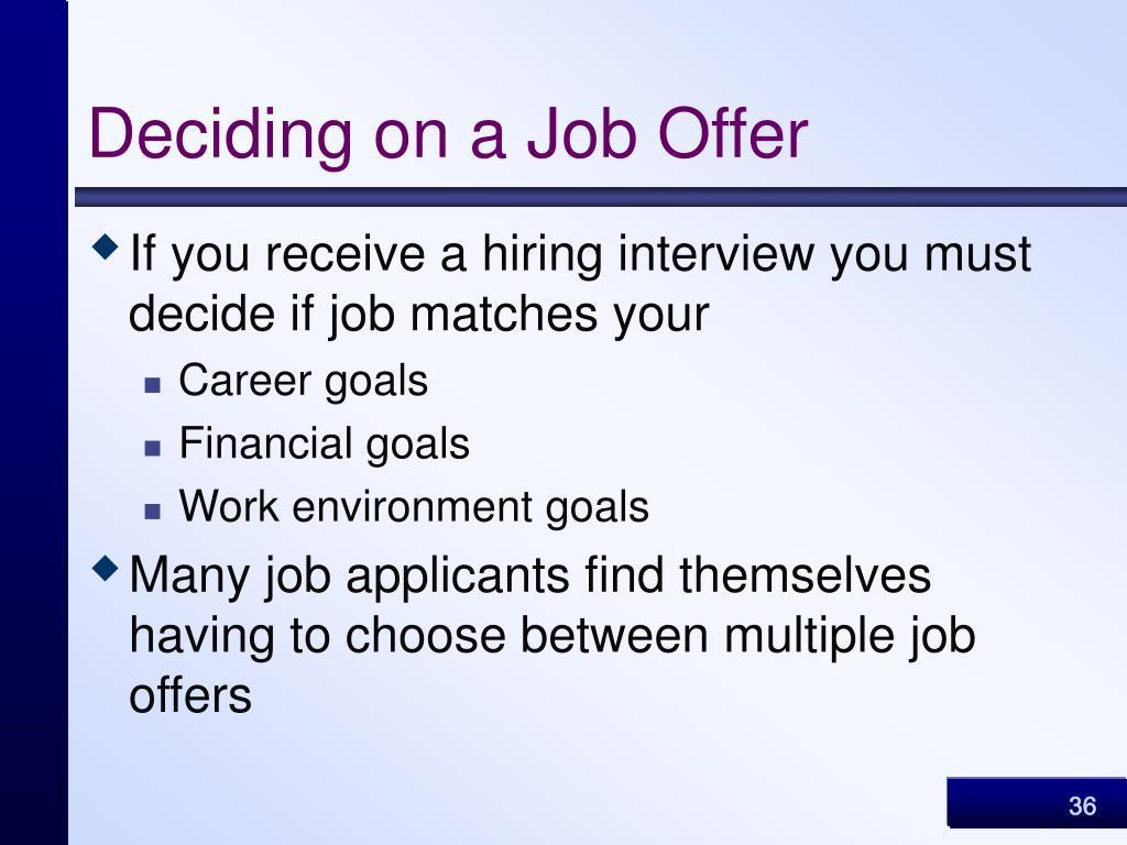 Deciding on a Job Offer