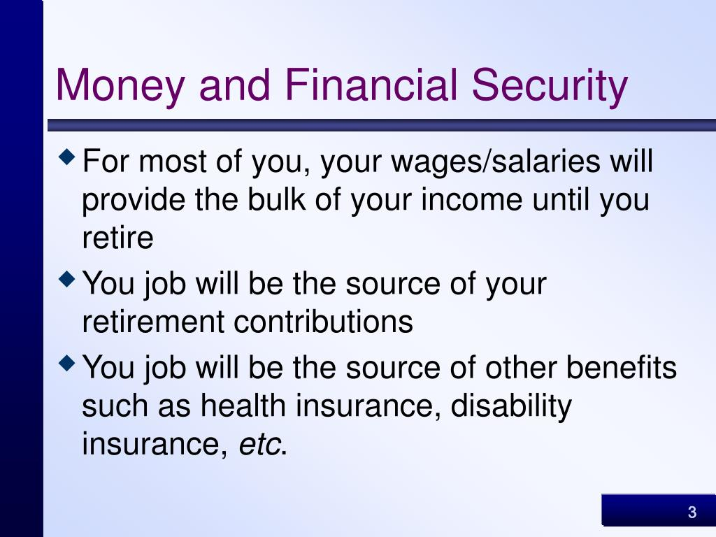 Money and Financial Security
