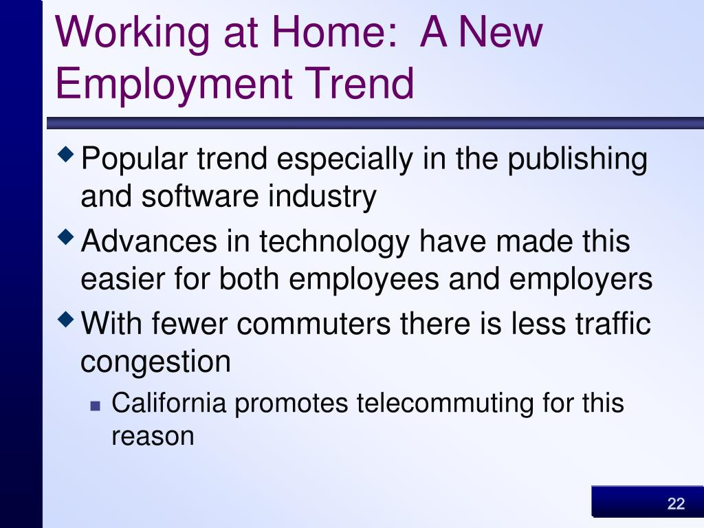 Working at Home:  A New Employment Trend
