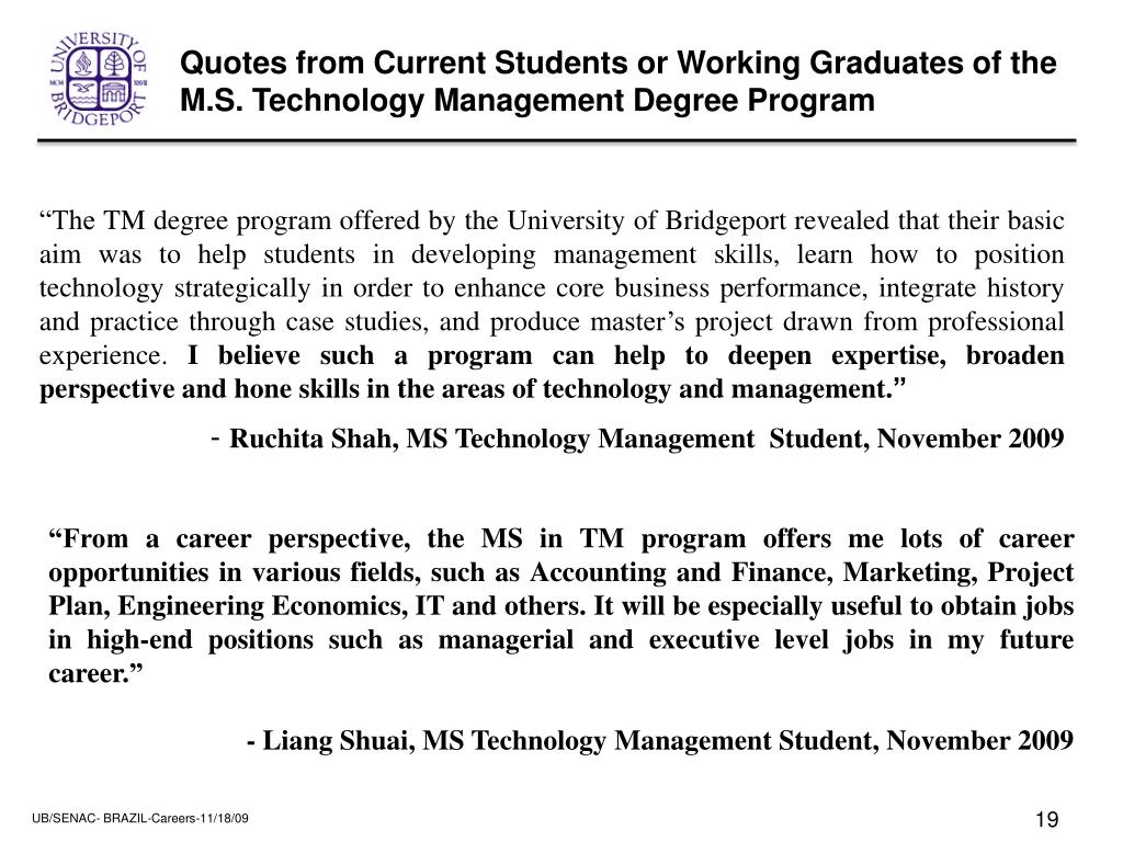 Quotes from Current Students or Working Graduates of the M.S. Technology Management Degree Program
