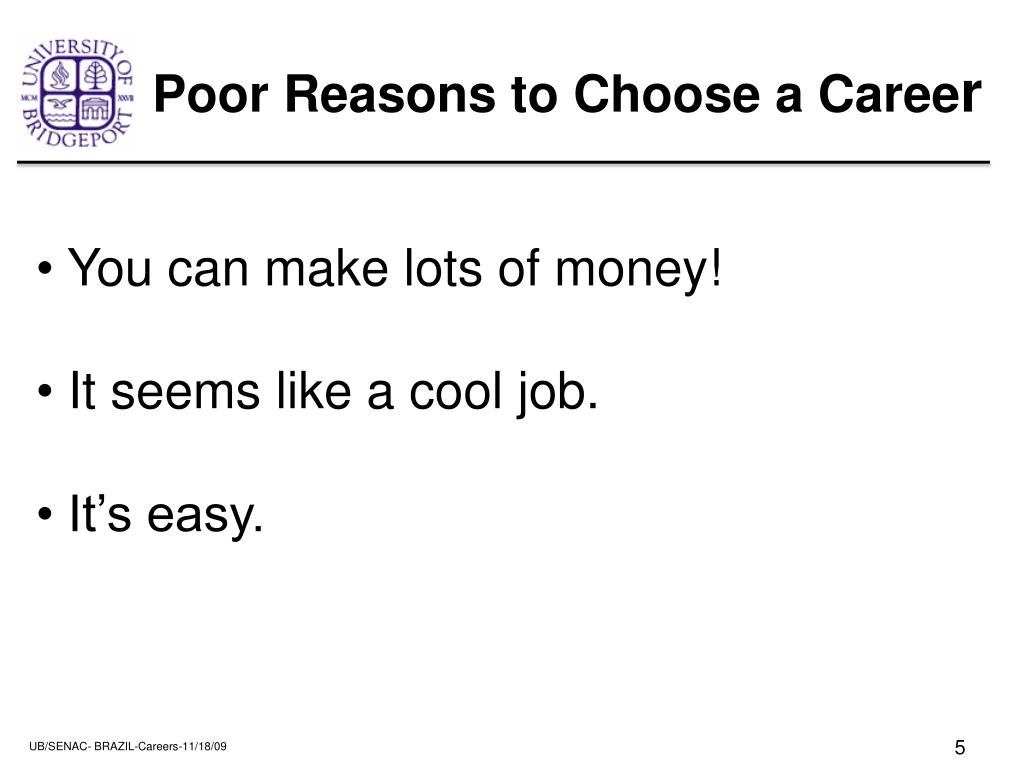 Poor Reasons to Choose a Caree