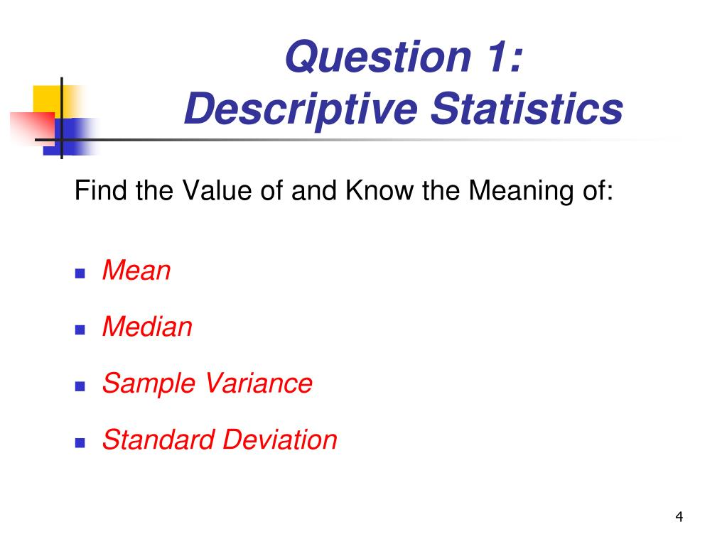 questions on statistics Primary research areas researchers in the department of statistics perform research in two main areas: statistics probability here are more details about the faculty's personal research interests.