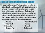 fill out describing your brand