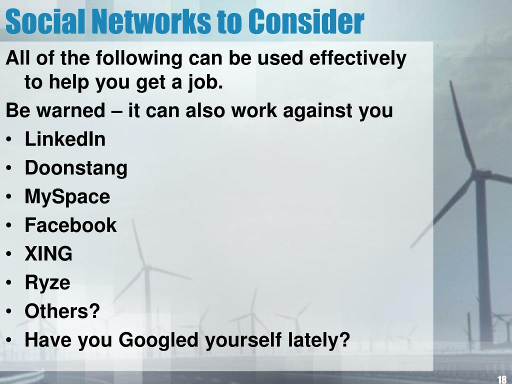 Social Networks to Consider