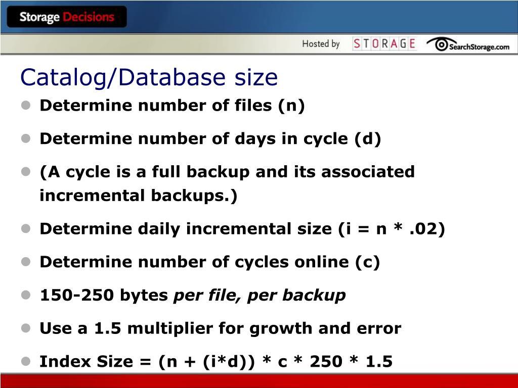 Catalog/Database size