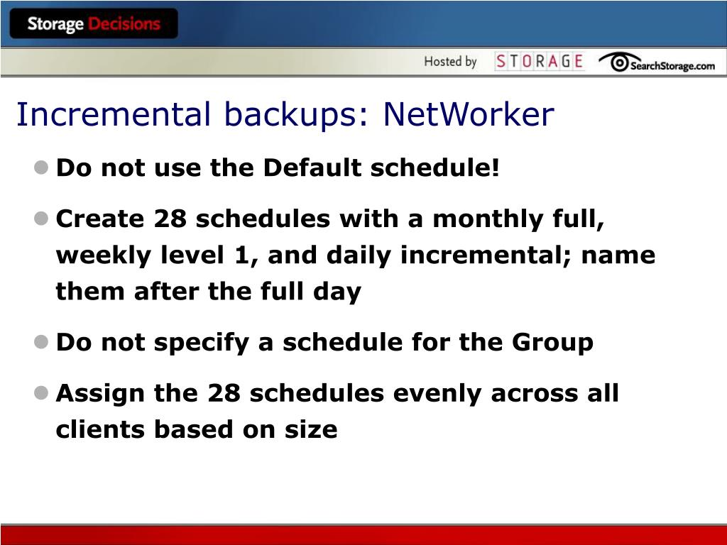 Incremental backups: NetWorker