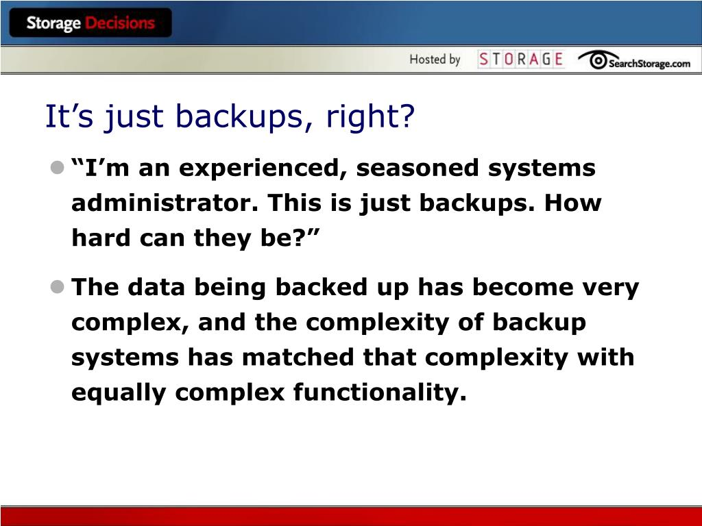 It's just backups, right?