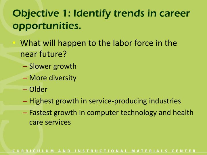 Objective 1 identify trends in career opportunities