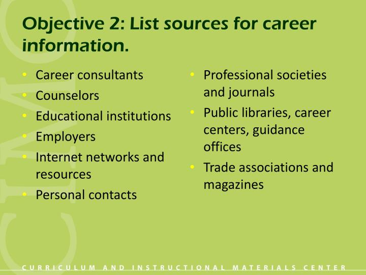 Objective 2 list sources for career information