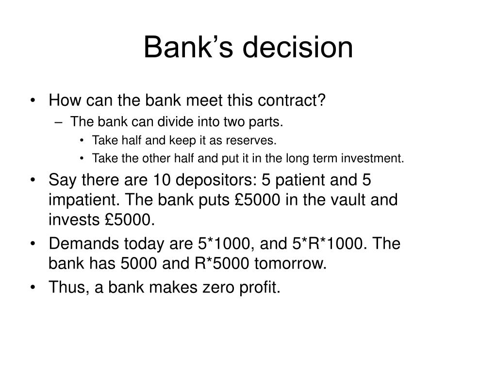 Bank's decision