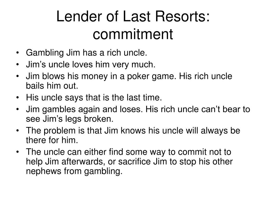 Lender of Last Resorts: commitment