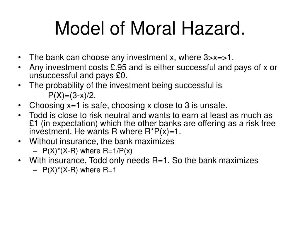Model of Moral Hazard.