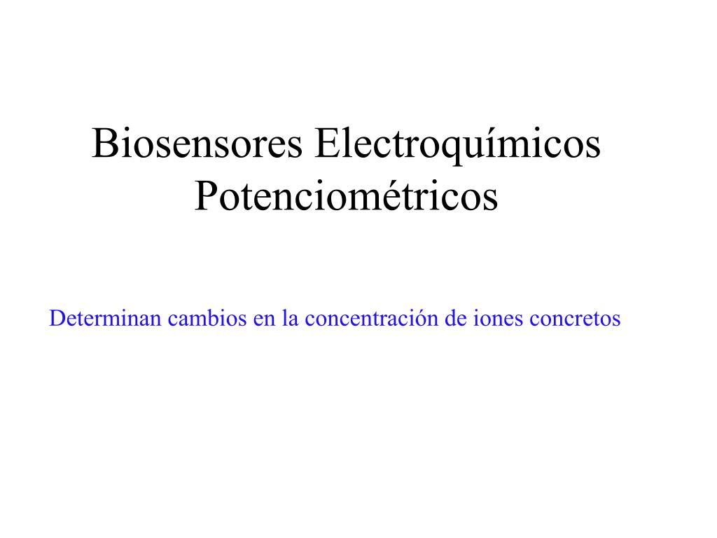 Biosensores Electroquímicos Potenciométricos