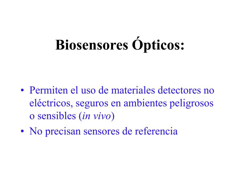 Biosensores Ópticos: