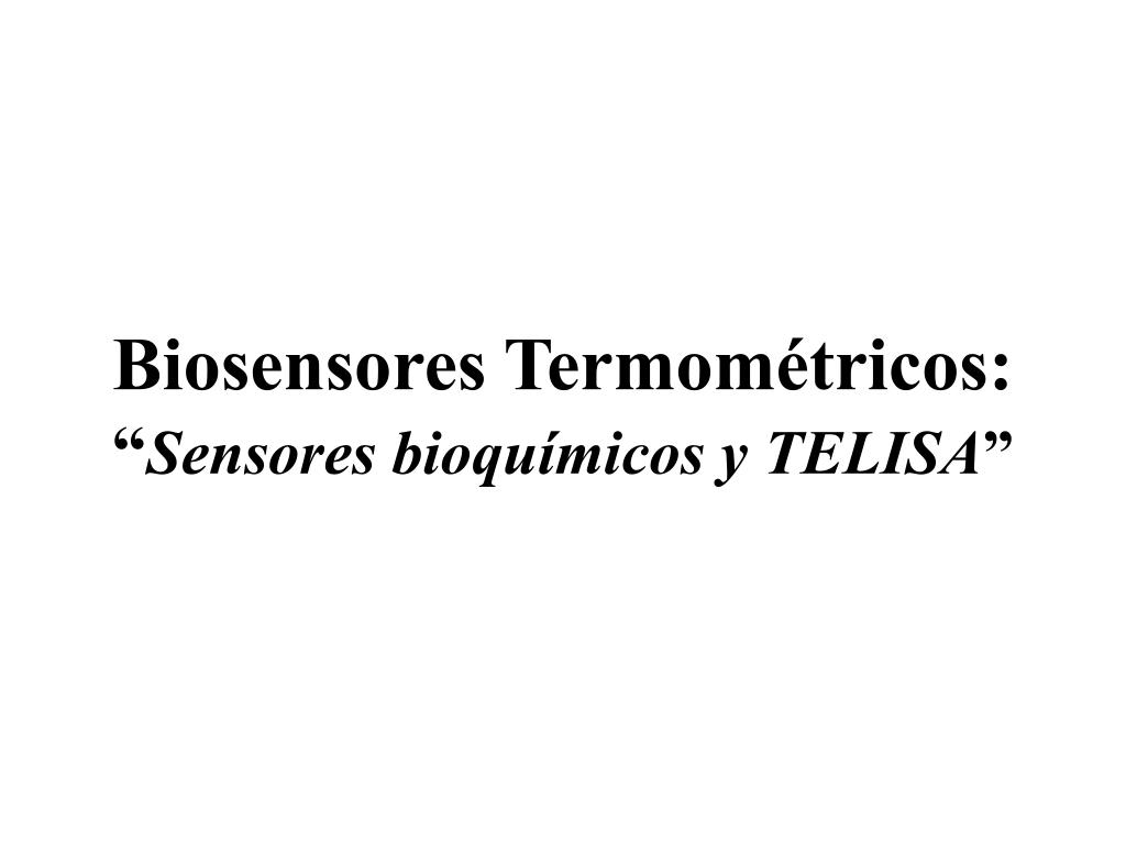 Biosensores Termométricos: