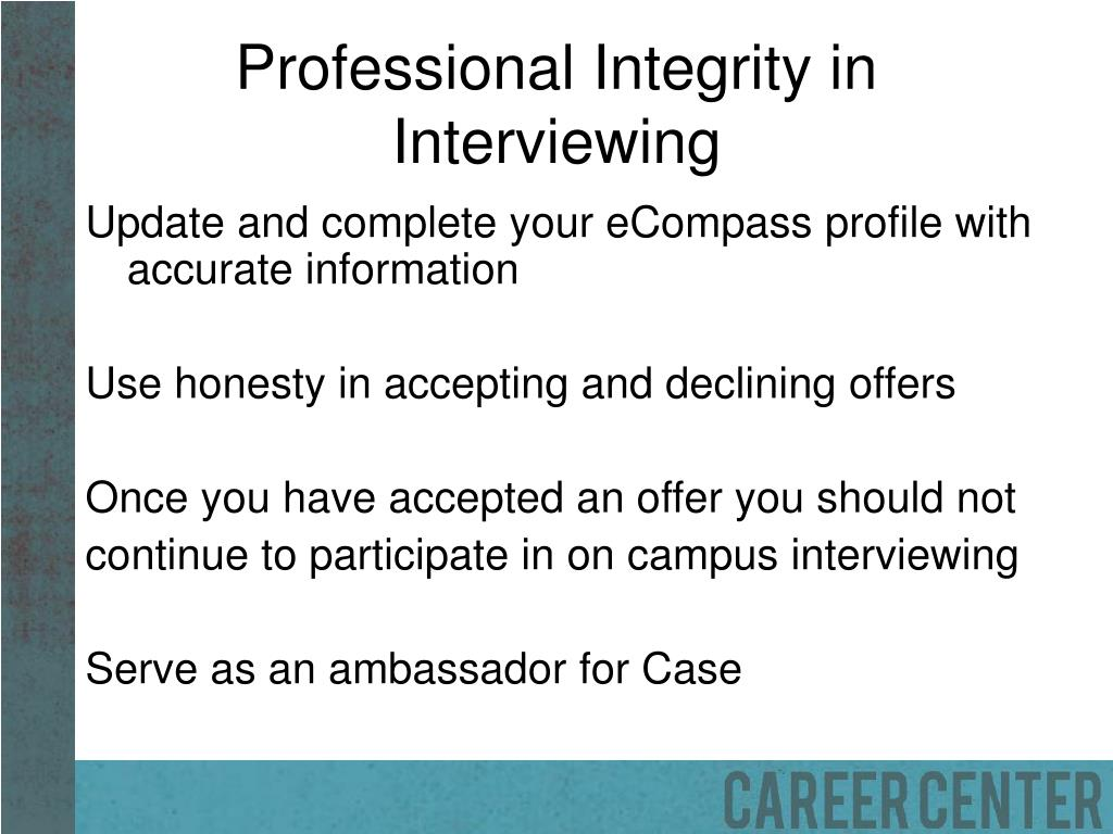 Professional Integrity in Interviewing