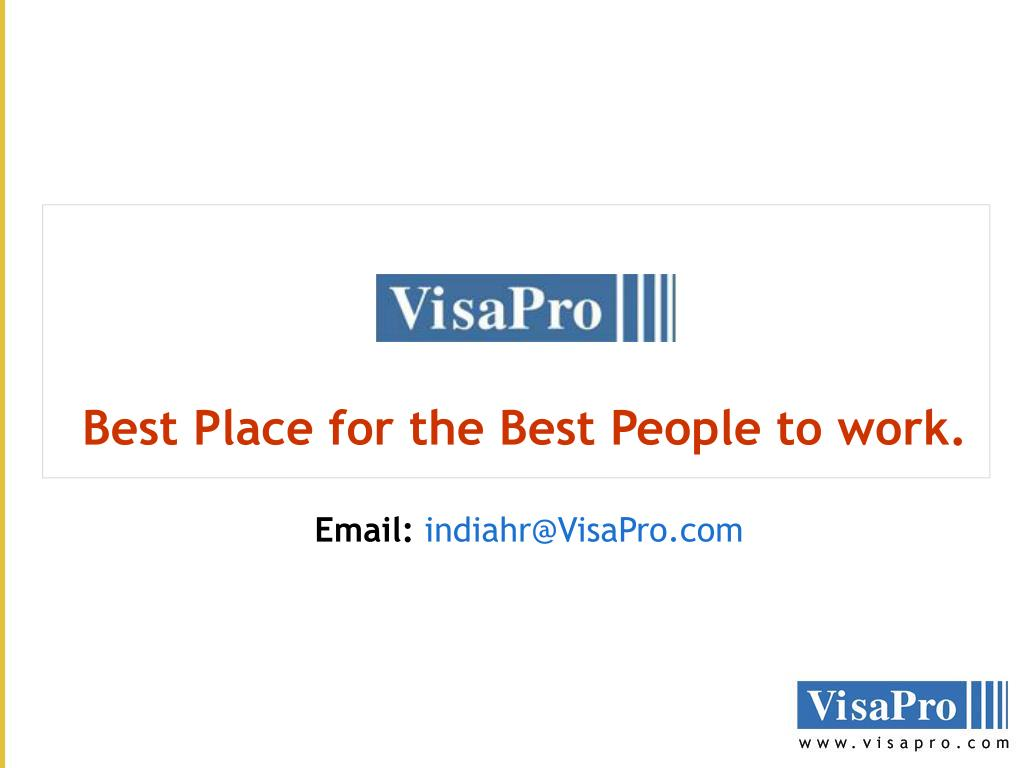 Best Place for the Best People to work.