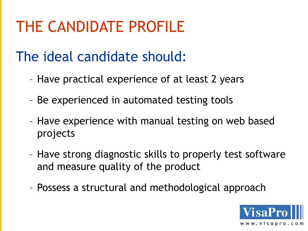 THE CANDIDATE PROFILE