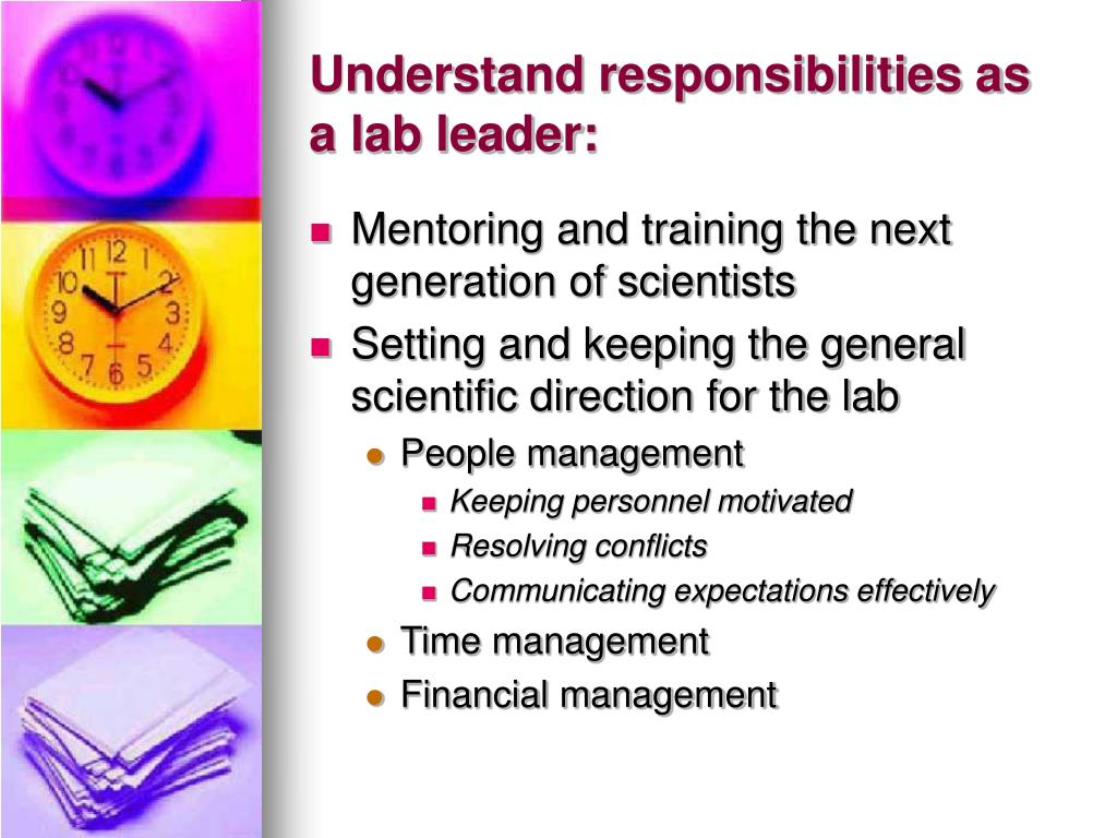 Understand responsibilities as a lab leader:
