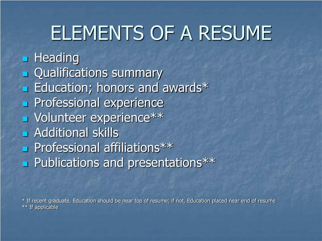 ELEMENTS OF A RESUME