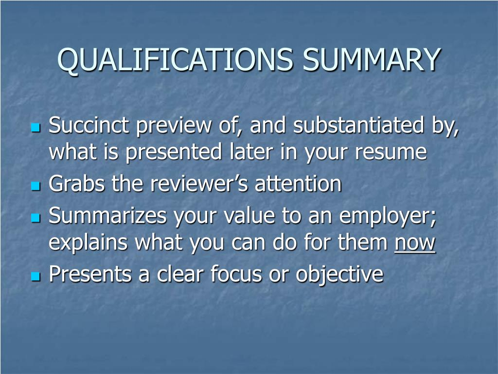 QUALIFICATIONS SUMMARY