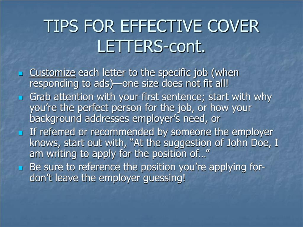 TIPS FOR EFFECTIVE COVER LETTERS-cont.
