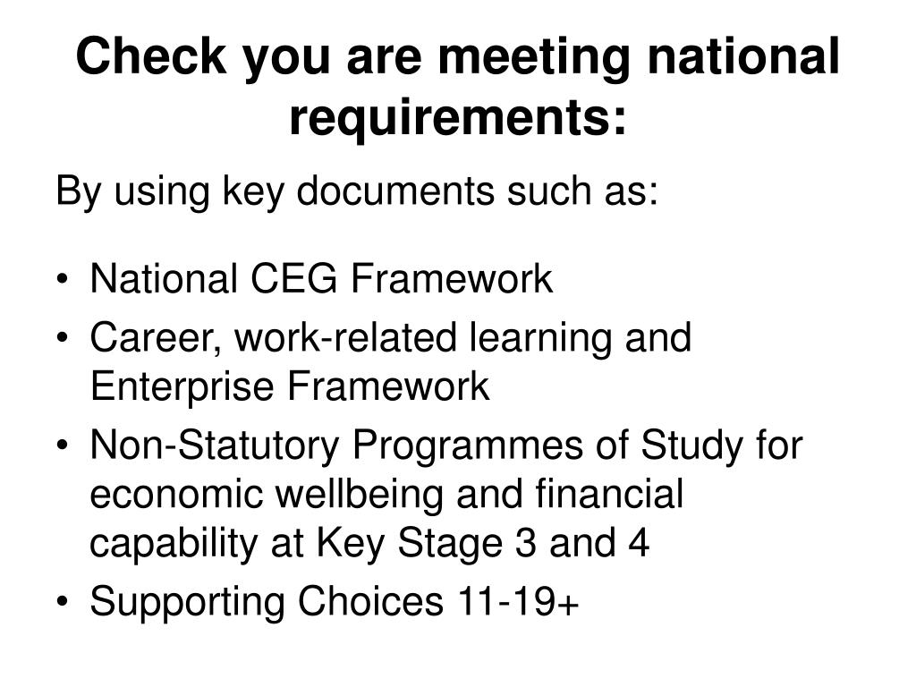 Check you are meeting national requirements: