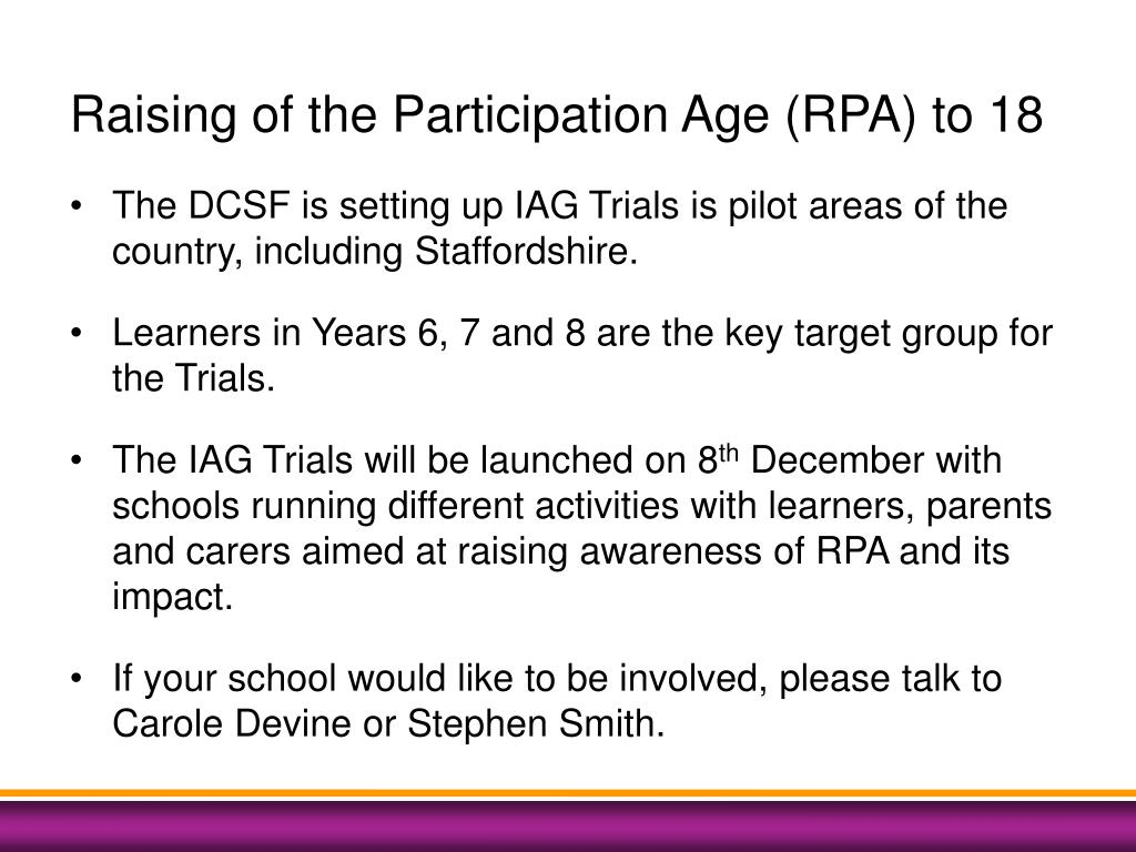 Raising of the Participation Age (RPA) to 18