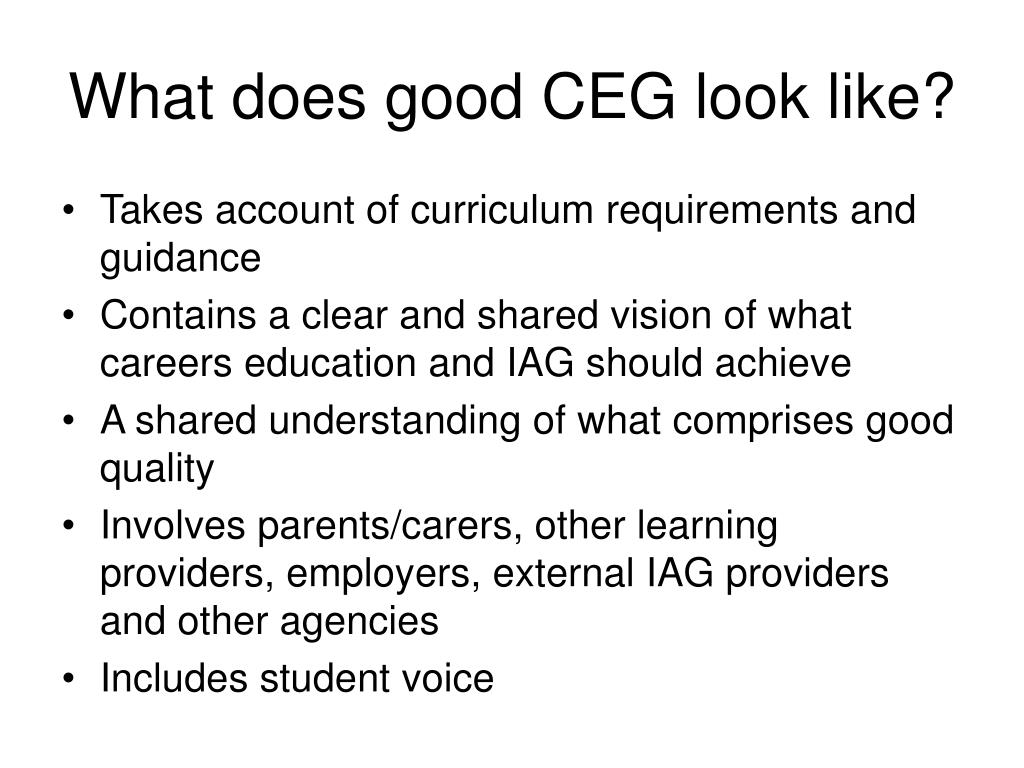 What does good CEG look like?