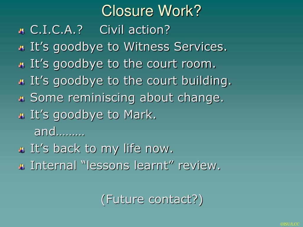 Closure Work?