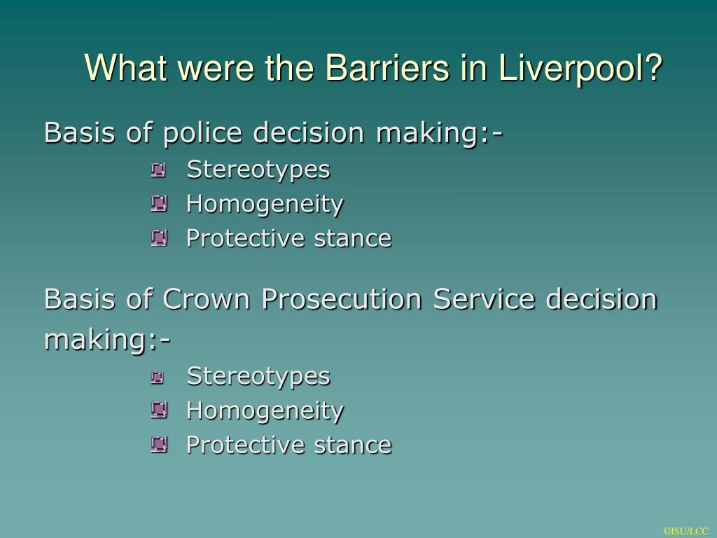 What were the Barriers in Liverpool?