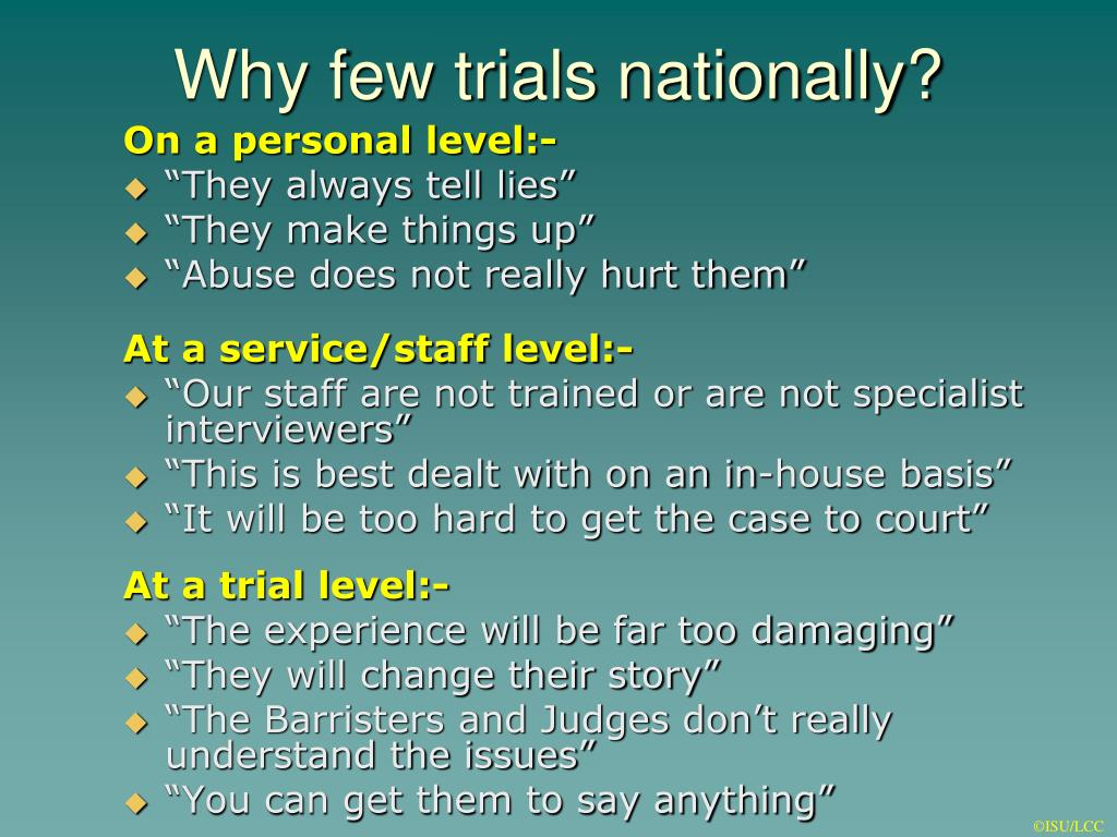 Why few trials nationally?