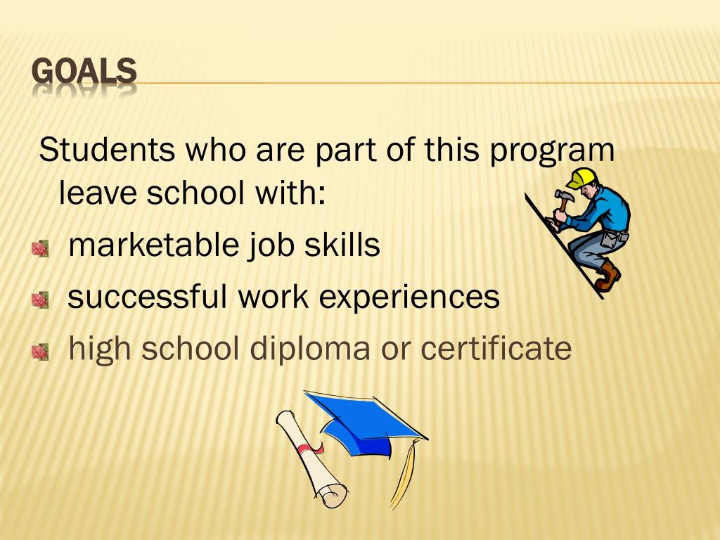 Students who are part of this program leave school with: