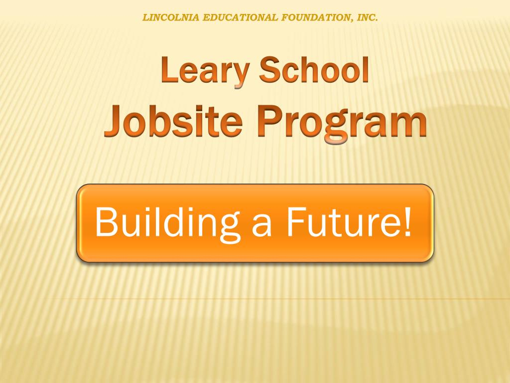 leary school jobsite program