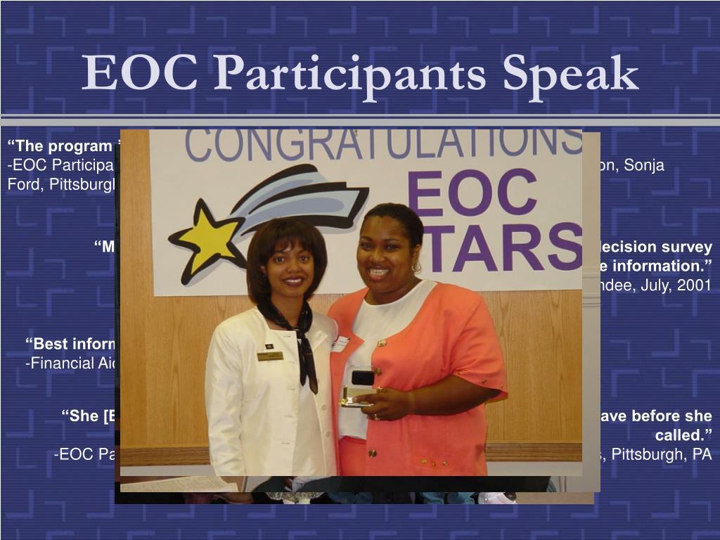EOC Participants Speak
