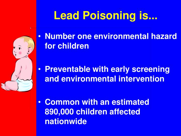 Lead poisoning is