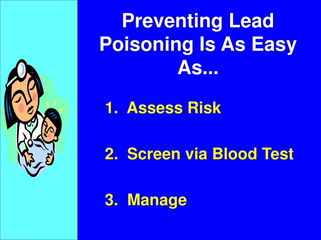 Preventing Lead Poisoning Is As Easy As...